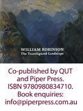 "William Robinson ""The Transfigured Landscape"" QUT/Piper Press publication"