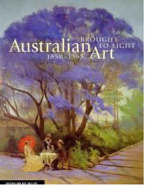 Brought to Light: Australian Art, 1850 - 1965 From the Queensland Art Gallery Collection