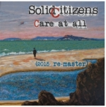 Solid Citizens: Care at all 2015 re-master. Sue Smith original art work 'A little hope a little whimsy'