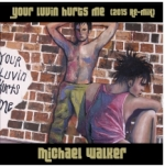 Michael Walker Your luvin hurts me, Sue Smith: original art work