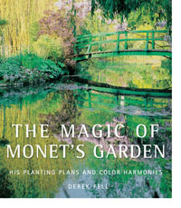 The Magic of Monet's Garden by Derek Fell